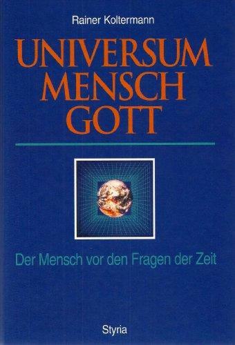 9783222124907: Universum, Mensch, Gott