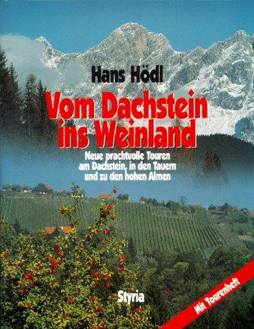9783222125720: Vom Dachstein ins Weinland