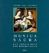 9783222127380: Musica sacra: Das grosse Buch der Kirchenmusik (German Edition)