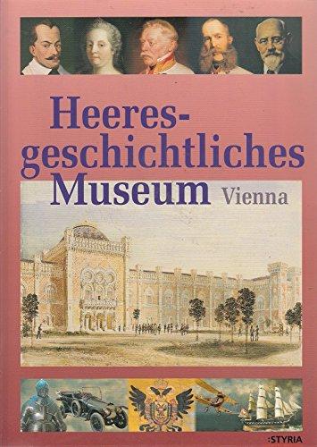 9783222128356: Das Heeresgeschichtliche Museum in Wien: Engl. Ausgabe