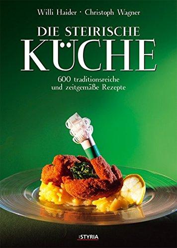 9783222131790: Die steirische Küche