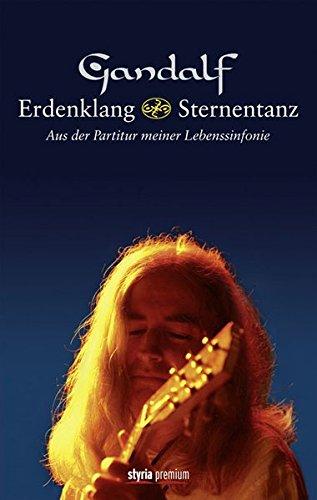 Erdenklang & Sternentanz: Aus der Partitur meiner Lebenssinfonie - Gandalf