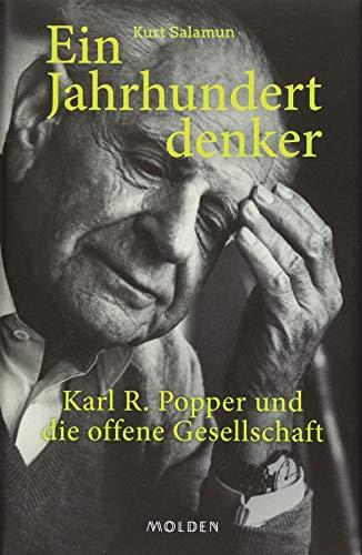 9783222150197: Ein Jahrhundertdenker: Karl R. Popper und die offene Gesellschaft