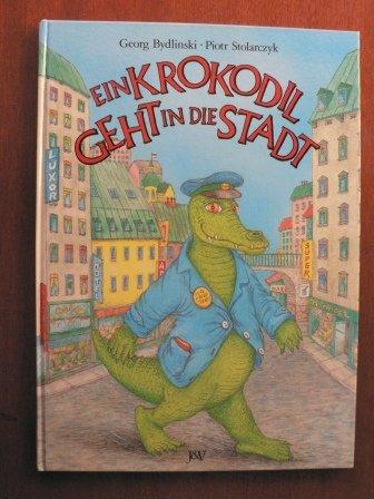 9783224110236: Ein Krokodil geht in die Stadt