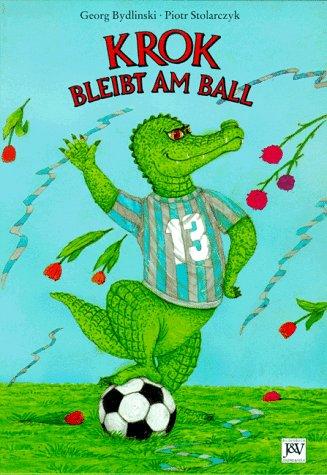 9783224110694: Krok bleibt am Ball