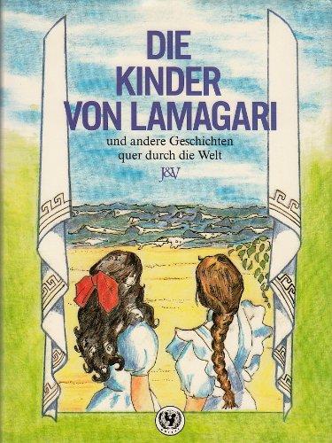 Die Kinder Von Lamagari: Jugend Und Volk Hrsgr.