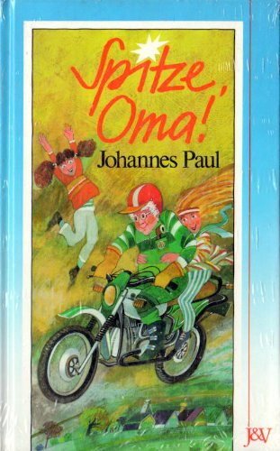 Spitze Oma: Paul Johannes