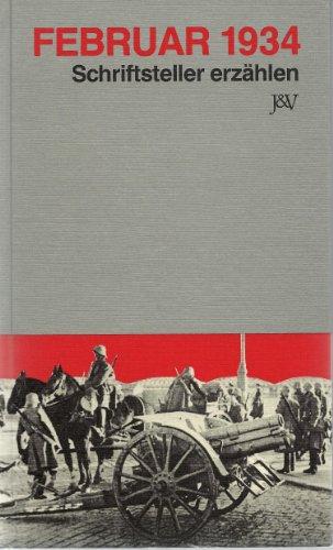9783224114357: Februar 1934: Schriftsteller erzählen