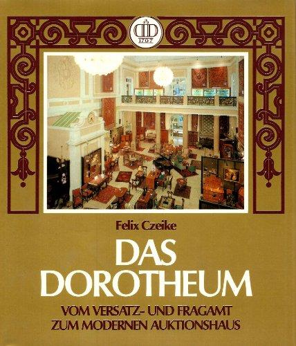9783224160095: Das Dorotheum: Vom Versatz- und Fragamt zum modernen Auktionshaus