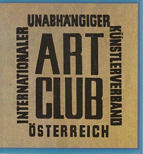 Der Art Club in Osterreich: Monographie eines Aufbruchs (German Edition)