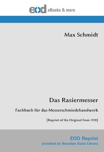 9783226000801: Das Rasiermesser: Fachbuch für das Messerschmiedehandwerk [Reprint of the Original from 1939]