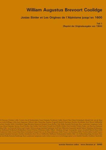 9783226003161: Josias Simler et Les Origines de l'Alpinisme jusqu'en 1600: Teil 1 [Reprint der Originalausgabe von 1904] (Latin Edition)