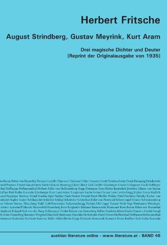 9783226003710: August Strindberg, Gustav Meyrink, Kurt Aram: Drei magische Dichter und Deuter [Reprint der Originalausgabe von 1935] (German Edition)