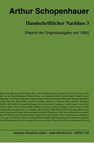 Handschriftlicher Nachlass 3: [Reprint der Originalausgabe von 1895] (German Edition) (3226003798) by Arthur Schopenhauer