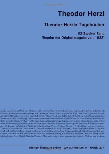 Theodor Herzls Tagebücher: 02 Zweiter Band [Reprint der Originalausgabe von 1923] (German Edition) (9783226005844) by Theodor Herzl