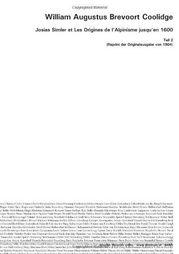 Josias Simler et Les Origines de l'Alpinisme: Coolidge, William Augustus