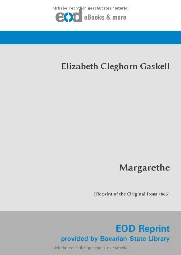 9783226010084: Margarethe: Erster Band [Reprint of the Original from 1865]