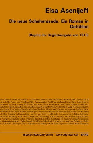 9783226011418: Die neue Scheherazade. Ein Roman in Gefühlen: [Reprint der Originalausgabe von 1913]