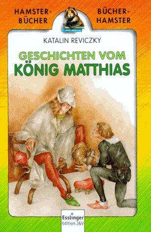 9783244200450: Die Streiche des Königs Matthias