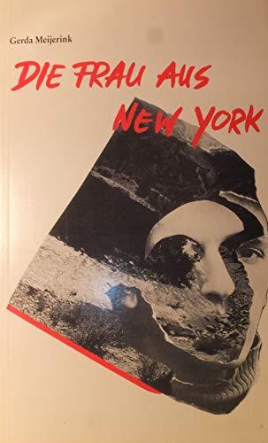 9783250010180: Die Frau aus New York