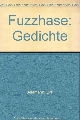 9783250010272: Fuzzhase: Gedichte (German Edition)