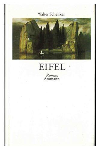 9783250100065: Eifel: Roman (German Edition)