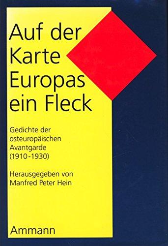 Auf der Karte Europas ein Fleck,Gedichte der: Hein, Manfred Peter