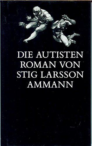 9783250101321: Die Autisten: Roman