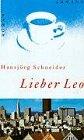 9783250102144: Lieber Leo: Roman (German Edition)