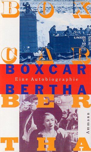9783250102243: Sister of the Road : the Autobiography of Box-Car Bertha As Told to Dr. Ben L. Reitman