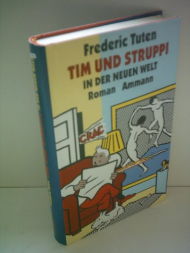 Tim und Struppi in der Neuen Welt - Frederic Tuten
