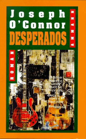 Desperados. (3250103128) by OConnor, Joseph