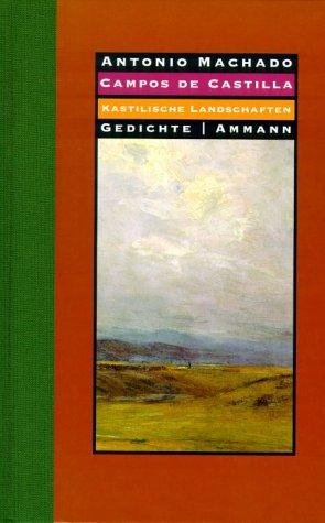 9783250104292: Campos De Castilla / Kastilische Landschaften: Gedichte. 1907-1917