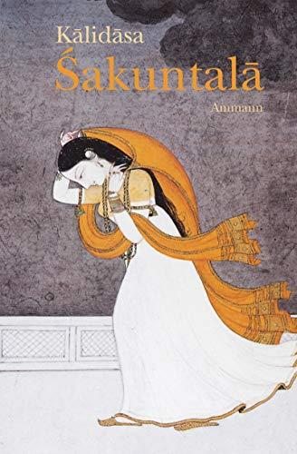9783250104650: Sakuntala: Drama in sieben Akten