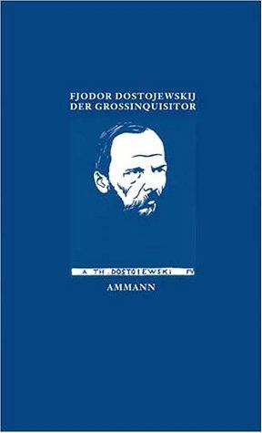 Der Großinquisitor: Aus dem Fünften Buch des: Dostojewski, Fjodor Michailowitsch