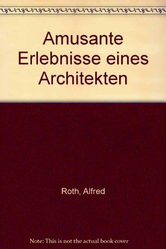 9783250501053: Amüsante Erlebnisse eines Architekten (German Edition)