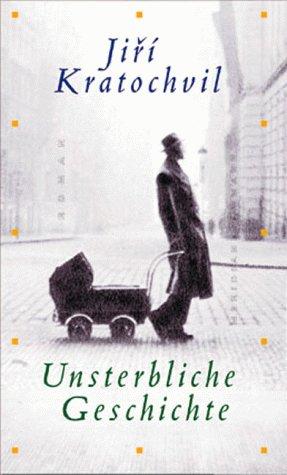 Unsterbliche Geschichte oder Das Leben der Sonja: Kratochvil, Jiri: