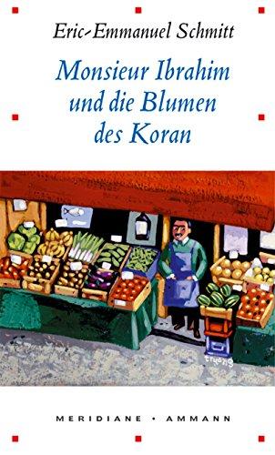 Monsieur Ibrahim und die Blumen des Koran: Schmitt, Eric-Emmanuel: