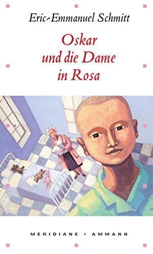 9783250600572: Oskar und die Dame in Rosa