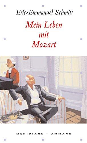 9783250600855: Mein Leben mit Mozart