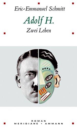 9783250601074: Adolf H. Zwei Leben