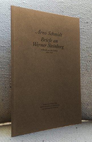 9783251000272: Briefe an Werner Steinberg. 16 Briefe aus den Jahren 1954-57