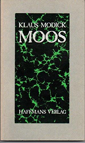 9783251000340: Moos. Die nachgelassenen Bl�tter des Botanikers Lukas Ohlburg
