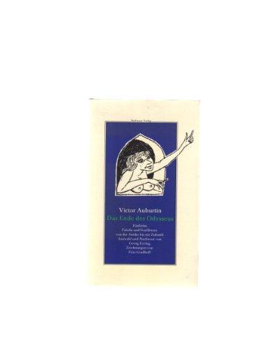 Das Ende des Odysseus. 17 Geschichten von: Auburtin, Victor.