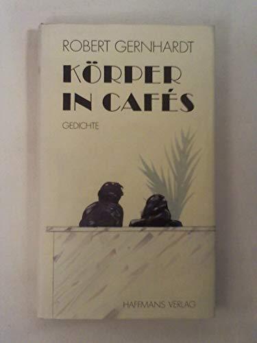 9783251001095 Körper In Cafés Gedichte Abebooks Robert