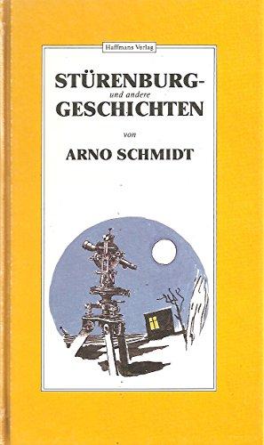 Stürenburg- und andere Geschichten - Schmidt, Arno