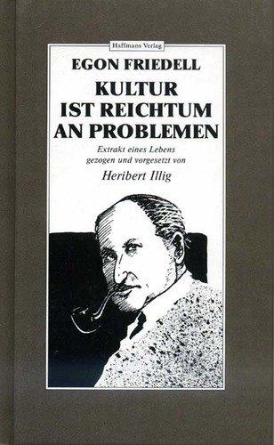 9783251001590: Kultur ist Reichtum an Problemen. Extrakt eines Lebens
