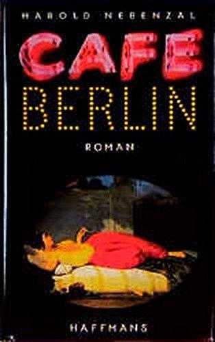 9783251002580: Café Berlin. Roman