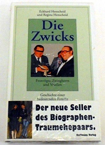 9783251002726: Die Zwicks: Fronvögte, Zwingherrn und Vasallen : die Geschichte einer bedeutenden Familie (German Edition)