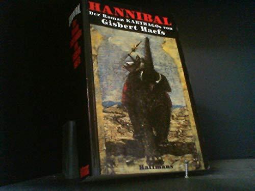9783251002795: Hannibal. Der Roman Karthagos